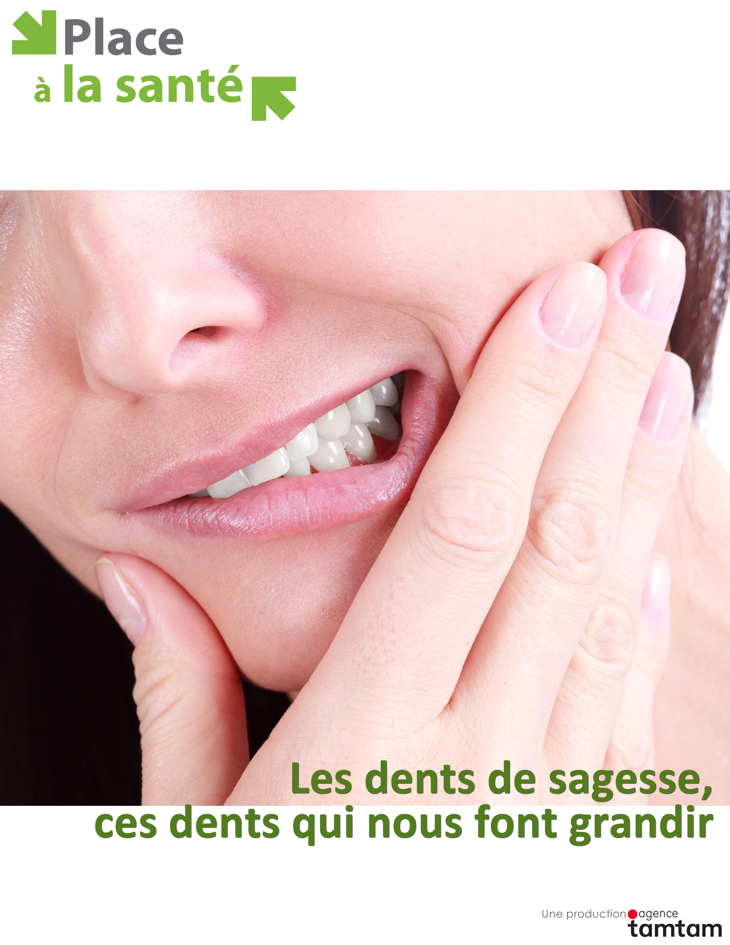 Les dents de sagesse, ces dents qui nous font grandir.