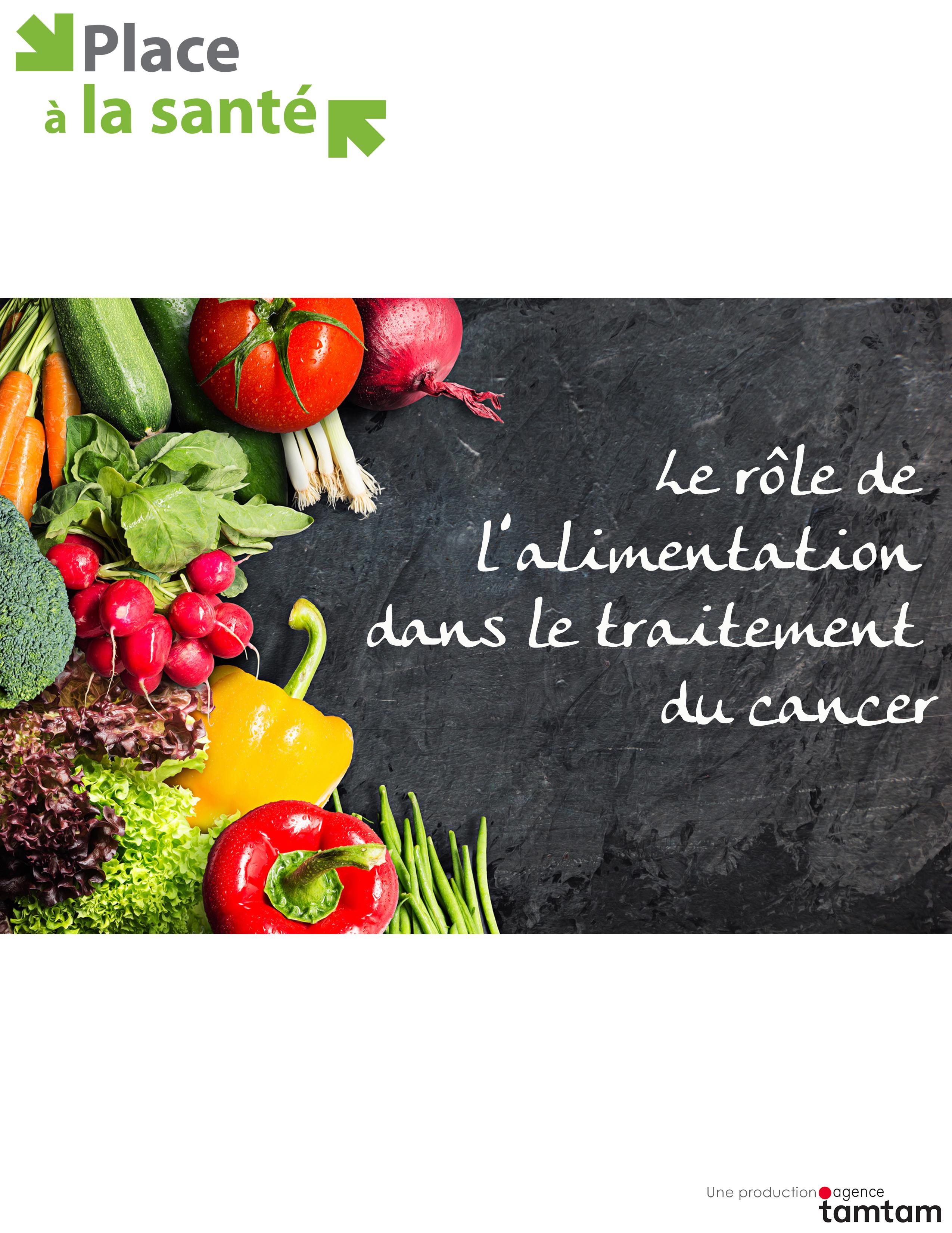 Le r�le de l'alimentation dans le traitement du cancer