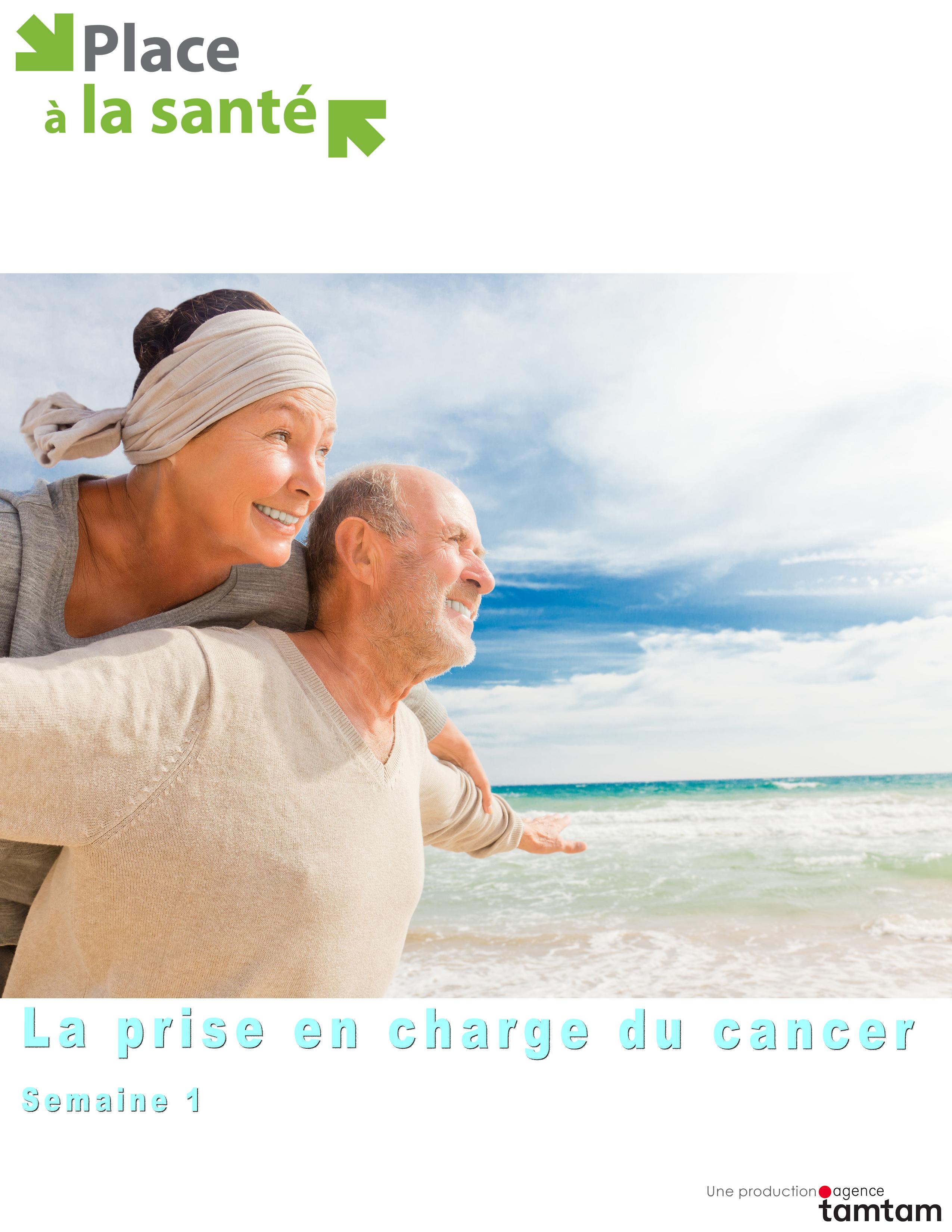 La prise en charge du cancer - Semaine 1