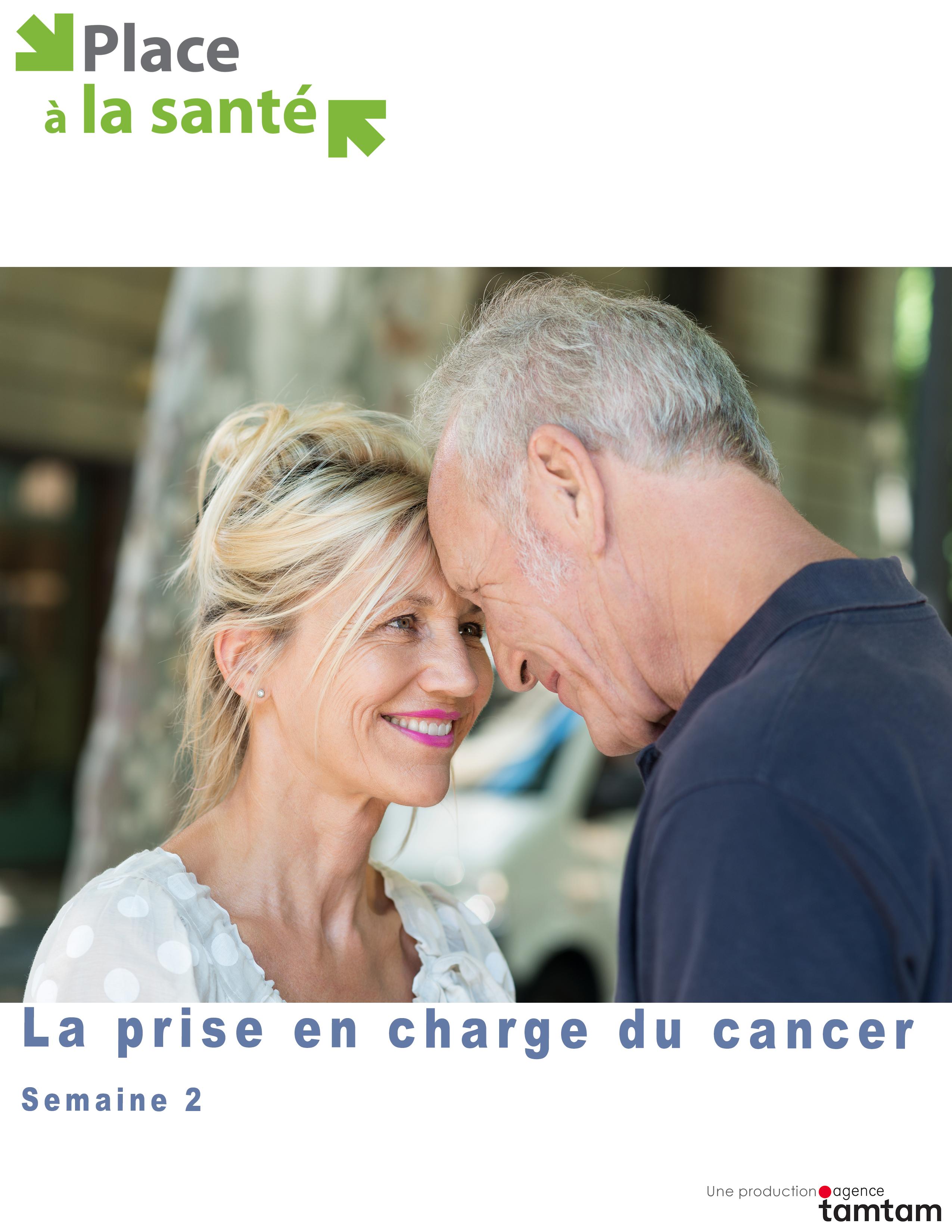 La prise en charge du cancer - Semaine 2
